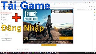 PUBG PC Thái Lan | Cách Cài Đặt Tài Khoản Để Chơi Được Game