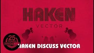 HAKEN – Discuss Vector Part 2