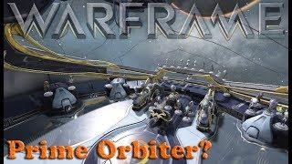 warframe - New Twitch Prime Drops Prime Orbiter?