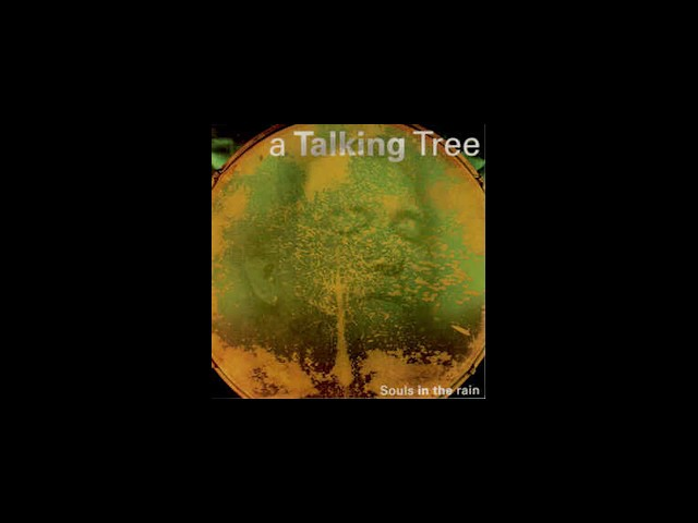 A Talking Tree - 1 Mountain moan