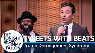 Tweets with Beats: Trump Derangement Syndrome