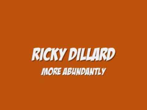Ricky Dillard - More Abundantly