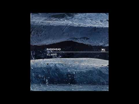 Ill Wind - Radiohead Mp3