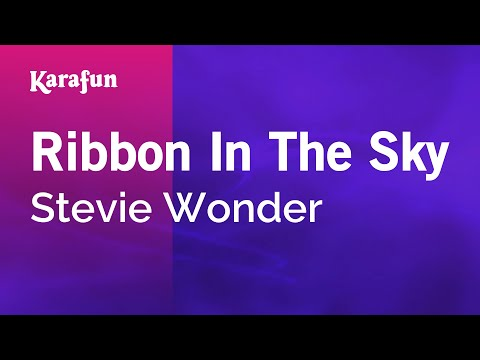 Karaoke Ribbon In The Sky  Stevie Wonder *