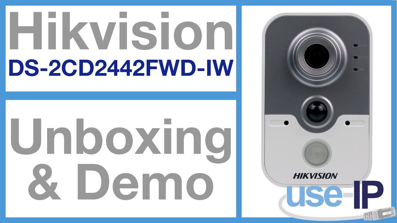 Camera Demo & Unboxing: Hikvision DS-2CD2442FWD-IW 2 8mm 4MP Cube Camera