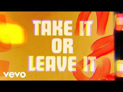 Take It Or Leave It (Lyric Video)