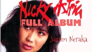 Nicky Astria Full Album Jarum Neraka | Nonstop Lagu Hits Nicky Astria