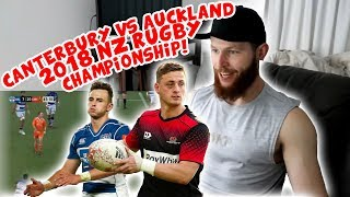 Rugby Player Reacts to CANTERBURY vs AUCKLAND 2018 New Zealand Rugby Championship Final!