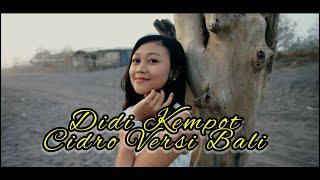 Download lagu DIDI KEMPOT VERSI BALI