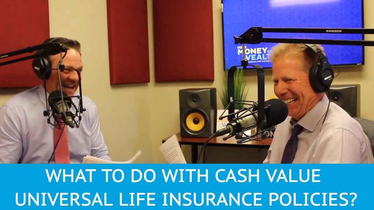 What Should I Do With My Cash Value Universal Life ...