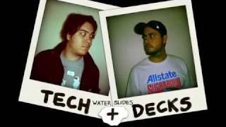The Waterslides: Tech + Decks teaser