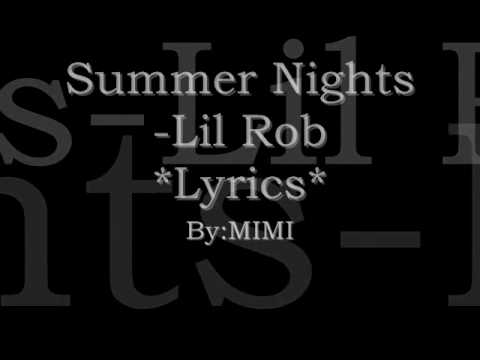 Summer nights lil rob lyrics