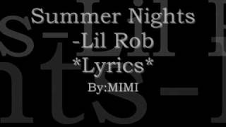 Summer nights -lil rob lyrics