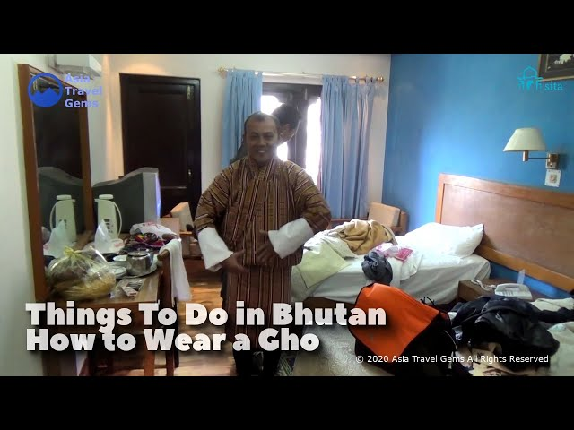 Things To Do in Bhutan - How to Wear a Gho? Traditional and National Dress For Men in Bhutan