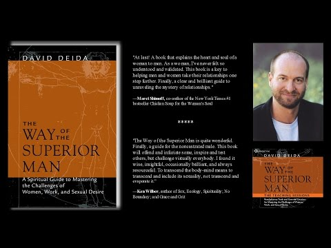 David Deida – The Way of the Superior Man (Teaching Sessions Excerpt)