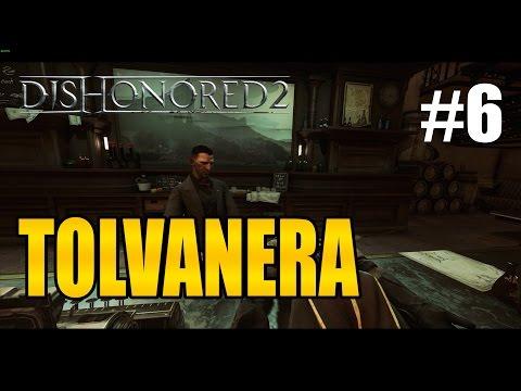 Dishonored 2 | TOLVANERA - GAMEPLAY ESPAÑOL #6 (Max settings 1440p)