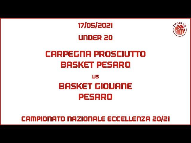 [u20] Carpegna Prosciutto Basket Pesaro - Basket Giovane Pesaro: 70-60