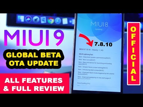 MIUI 9 Global Beta Rom Official OTA Update Roll Out 😍   All Features & Review   MIUI 9 INDIA