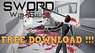 How To Download Sword with Sauce for FREE | PC Tutorial | 2017