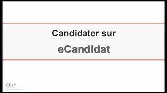 Comment candidater sur le logiciel E-candidat