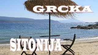 HALKIDIKI SITONIJA   GRCKA Letovanje   POP.NET Travel video(POP.NET Travel - INFO SERVIS Metamorfoziz, Nikiti, Neos Marmaras, Toroni, Kalamitsi, Sarti, Vurvuru ...HALKIDIKI DRUGI PRST , Sitonija je park Halkidikija ..., 2014-06-23T14:24:25.000Z)