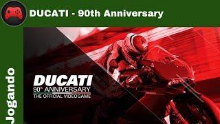 [Jogando] Ducati - 90th Anniversary