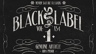 Never Say Die - Black Label Vol.1 (Teaser)