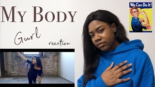 My Body - Gurl | Reaction