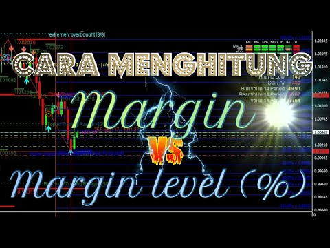 cara-menghitung-margin-dan-pengaruh-margin-level-(%)-dalam-trading-forex