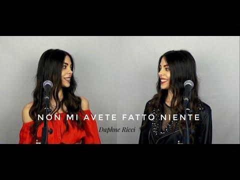 NON MI AVETE FATTO NIENTE - Ermal Meta e Fabrizio Moro (cover di Daphne Ricci)