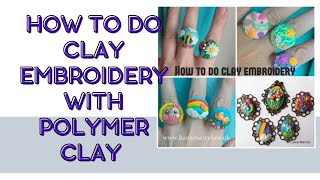 How to do clay embroidery (tutorial) Polymer clay