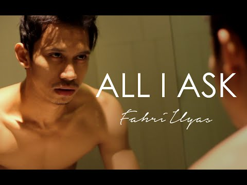 All I Ask - Adele ( Fahri Ilyas Cover )