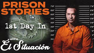 My First Day in Prison - Mike the Situation's Prison Stories