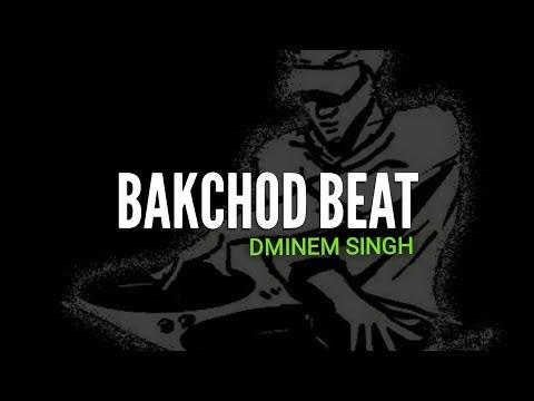 BAKCHOD BEAT(Gaali Rap) | DMINEM SINGH | Latest Hindi Rap Song 2018