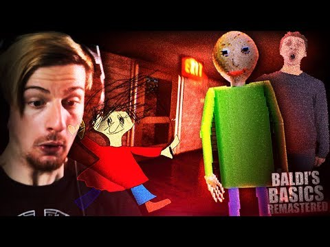 BALDI GOT REMASTERED.. AND WE HAVE TO ESCAPE NOW. || Baldi's Unreal Basics (ENDING)