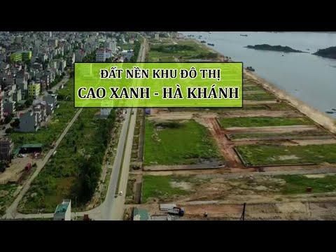 Bán Đất Nền Dự Án Tại Khu Đô Thị Cao Xanh – Hà Khánh Thành Phố Hạ Long