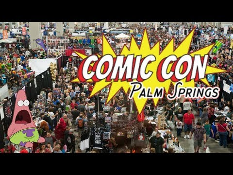 Comic Con Palm Springs 2017 Day Two & Three  | After Party  & MORE!!!!!