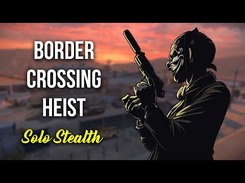 [Payday 2] Border Crossing Heist - Solo Stealth W/ Full Roman Armor (Death Sentence/One Down)