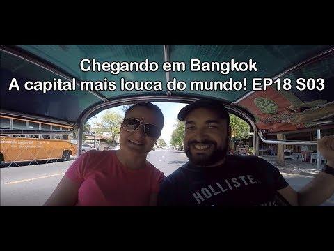 Chegando em Bangkok - A capital mais louca do mundo! Tailândia - EP18 S03
