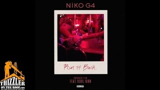 Niko G4 ft. Kool John - Run It Back [Prod. T-Lew] [Thizzler.com]