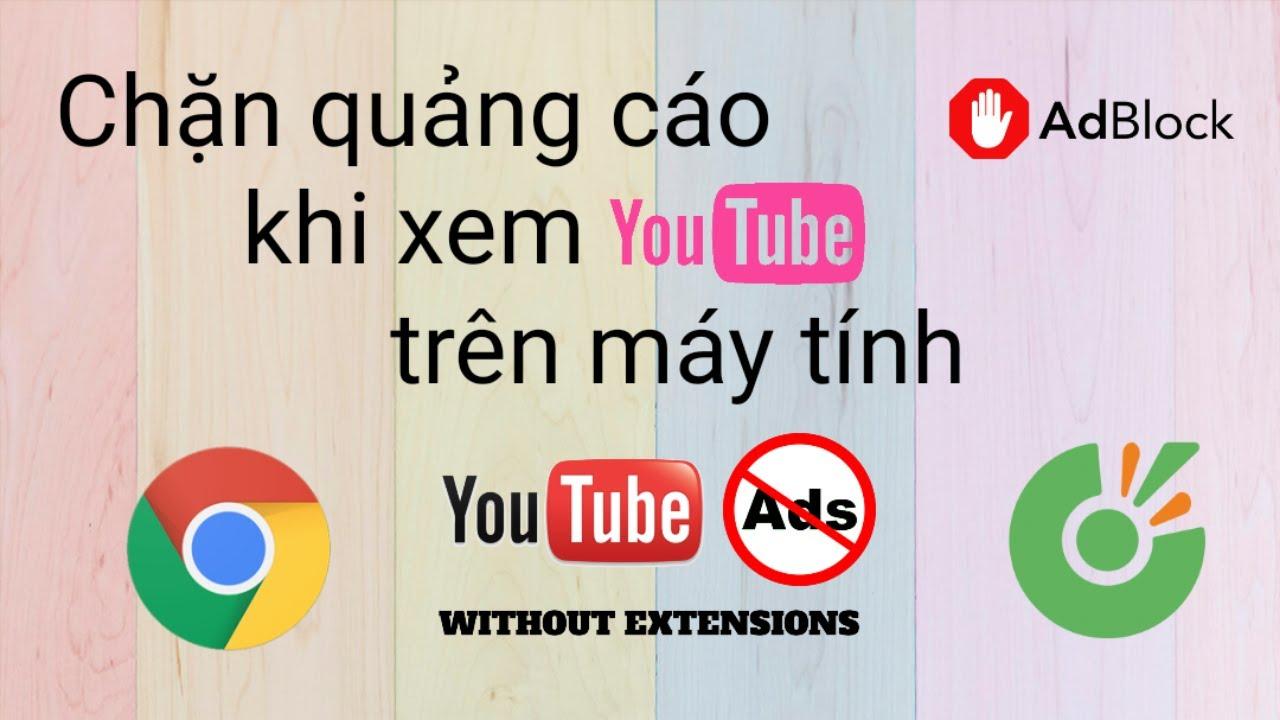 Cách chặn quảng cáo YouTube trên máy tính