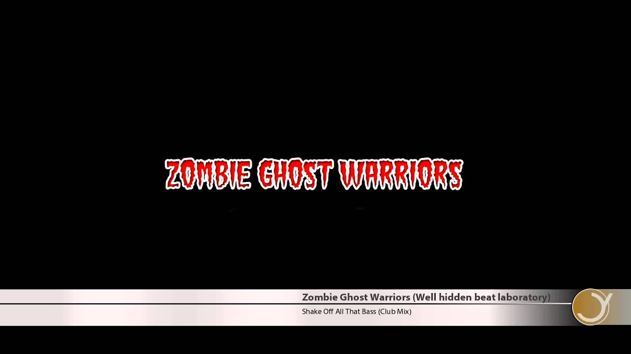Zombie Ghost Warriors Shake Off All That Bass Club Mix Electronic Music Genre