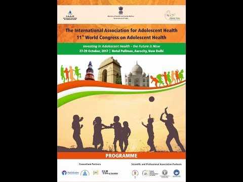 Day 1- The International Association for Adolescent Health 11th World Congress on Adolescent Health