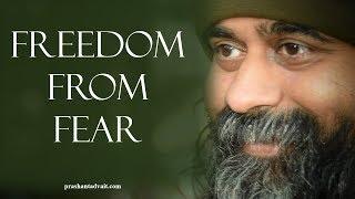 Acharya Prashant: Freedom from ego is freedom from fear