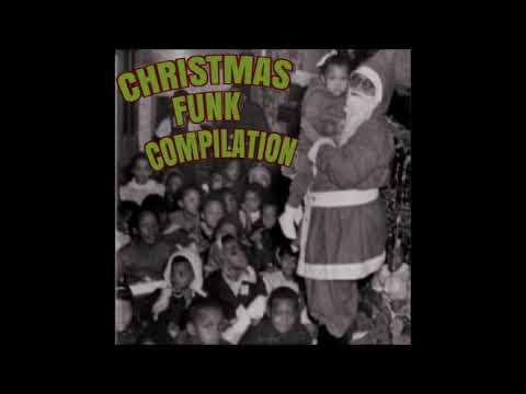Have a Funky Christmas - A Compilation of Holiday Funk