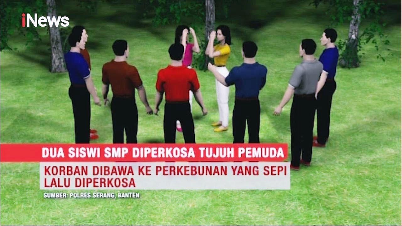 Download Dua Siswi SMP di Serang Diperkosa 7 Pemuda - Special Report 02/11