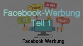 Werbung auf Facebook – Teil 1