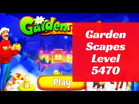 Gardenscapes Level 5470