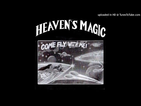 Heaven's Magic - Come Fly With Me -side B