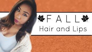 ♡ FALL Hair and Colourpop Lips ♡